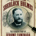 The Real Sherlock Holmes by Angela Buckley