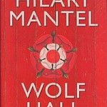 Book Review: Wolf Hall by Hilary Mantel